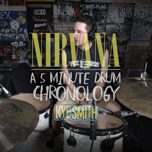 Kye Smith Drums Every Nirvana Track