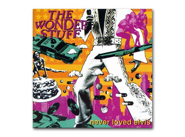 The Wonder Stuff - Never Loved Elvis album cover